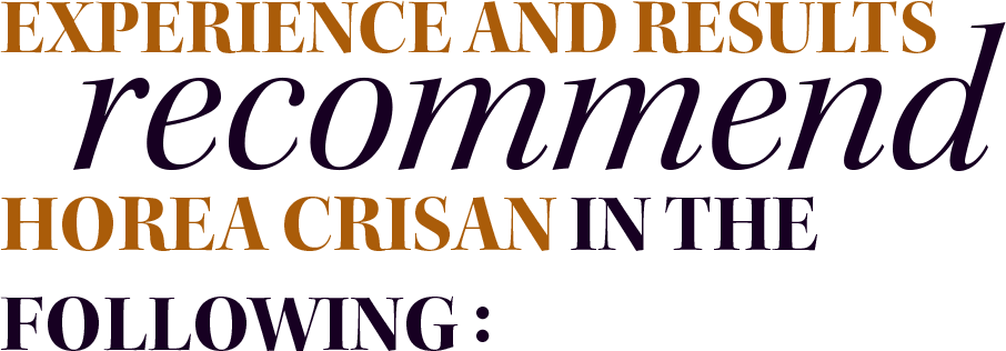 Experience and results recommend Horea Crisan in the following: